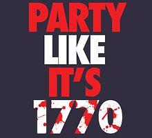 Party Like It's 1770 Unisex T-Shirt