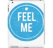 Feel Me Tag - Grunge iPad Case/Skin