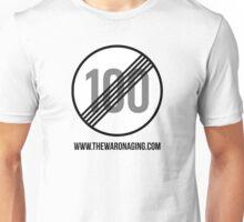 No Age Limit Unisex T-Shirt