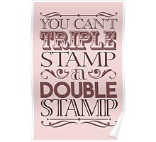 Triple Stamp Light Poster