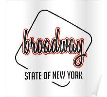 Broadway ST, New York Poster
