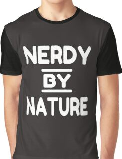Nerdy By Nature Graphic T-Shirt