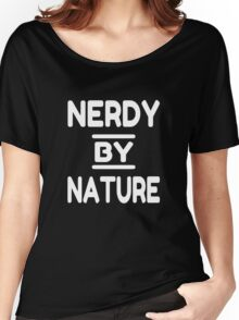 Nerdy By Nature Women's Relaxed Fit T-Shirt