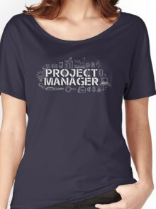 project manager Women's Relaxed Fit T-Shirt