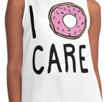 I Donut Care Contrast Tank