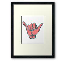 Hang Loose Hand Framed Print