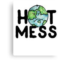 HOT MESS earth is sad Canvas Print