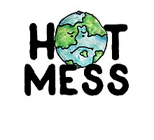 HOT MESS earth is sad Photographic Print