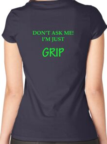 I'm just GRIP Women's Fitted Scoop T-Shirt