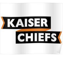 kaiser chiefs 2 Poster