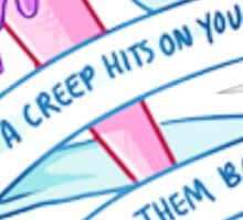 IF A CREEP HITS ON YOU, HIT THEM BACK TUMBLR Sticker
