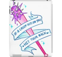 IF A CREEP HITS ON YOU, HIT THEM BACK TUMBLR iPad Case/Skin