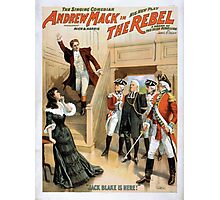 Performing Arts Posters The singing comedian Andrew Mack in his new play The rebel a drama of the Irish rebellion by James B Fagen 1336 Photographic Print