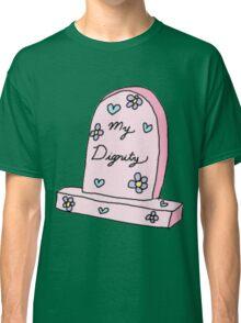 RIP MY DIGNITY TUMBLR  Classic T-Shirt