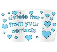 DELETE ME FROM YOUR CONTACTS TUMBLR  Poster