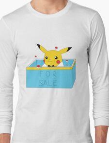 Pikachu For Sale! Long Sleeve T-Shirt