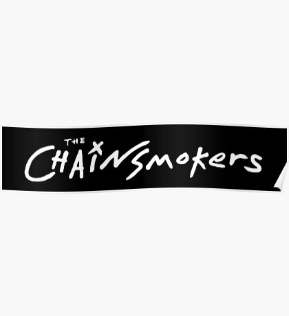 The Chainsmokers - Closer Poster