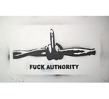 Fuck Authority (Barbwire) Sprayed Version Photographic Print