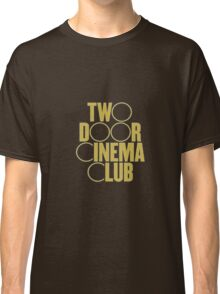 two door cinema club Classic T-Shirt