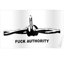 Fuck Authority (Barbwire) Poster