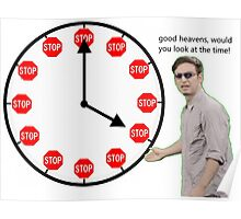good heavens look at the time Poster