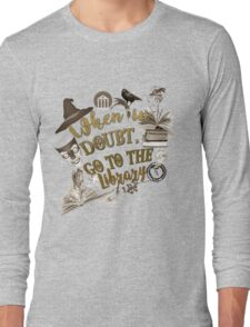 When in doubt, go to the library. Long Sleeve T-Shirt