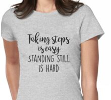 OITNB - Taking steps is easy Womens Fitted T-Shirt