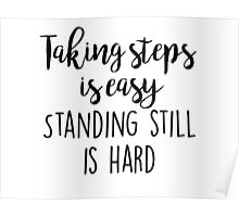 OITNB - Taking steps is easy Poster