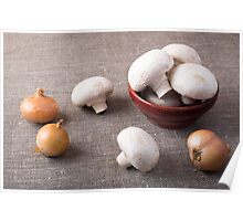 Raw champignon mushrooms and onions on the table Poster
