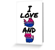 I Love Cock and Pussy-Bisexual Pride Greeting Card