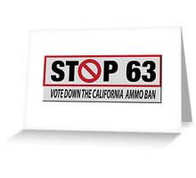 Stop The Ammo Ban Greeting Card