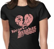 Heart Breaker Womens Fitted T-Shirt