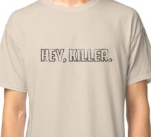 """Hey, Killer"" - MTV Scream Classic T-Shirt"