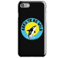 Orca Born to Wild iPhone Case/Skin
