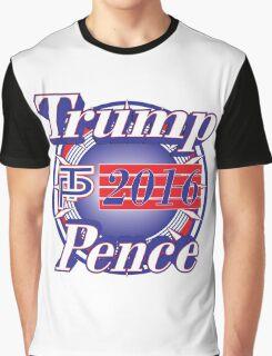 Trump Pence 2016 Graphic T-Shirt