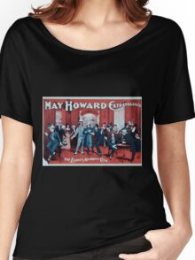 Performing Arts Posters May Howard extravaganza 0301 Women's Relaxed Fit T-Shirt