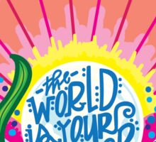 The World Is Your Oyster Sticker