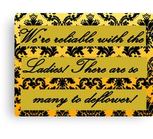 There are so many to deflower! Canvas Print