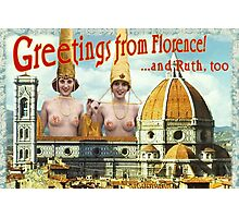 Hi from Florence Photographic Print