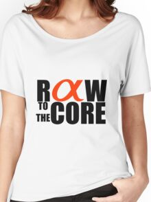 Raw to the core Women's Relaxed Fit T-Shirt