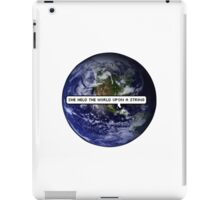 SHE HELD THE WORLD UPON A STRING TUMBLR iPad Case/Skin