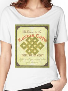 Karma Cafe Women's Relaxed Fit T-Shirt