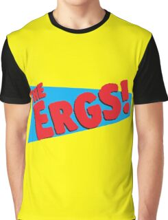 The Ergs! Graphic T-Shirt