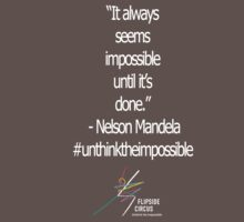 It Always Seems Impossible... by flipsidecircus