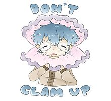 Don't clam up! Photographic Print