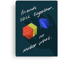 Friends Stick Together Canvas Print