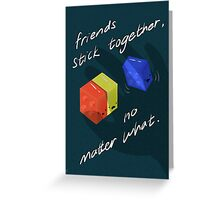 Friends Stick Together Greeting Card
