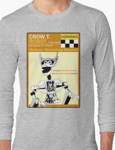 Crow T. Robot Owners Manual  Long Sleeve T-Shirt