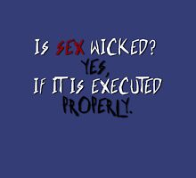Wicked sex no. 2 Unisex T-Shirt