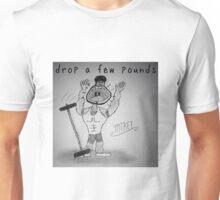 "PUN COMIC - ""DROP A FEW POUNDS"" Unisex T-Shirt"